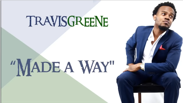 Made Away by Travis Greene